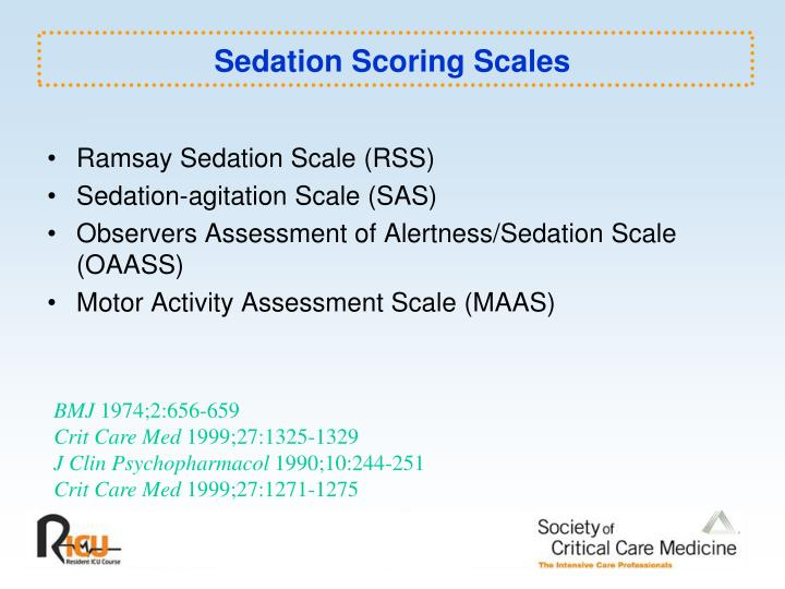Sedation Scoring Scales