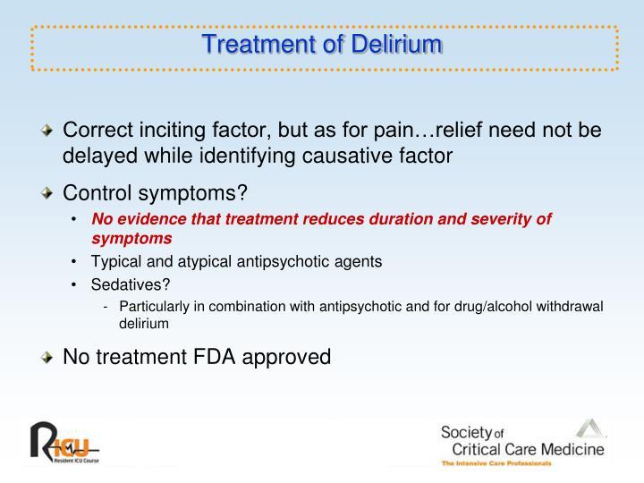 Treatment of Delirium