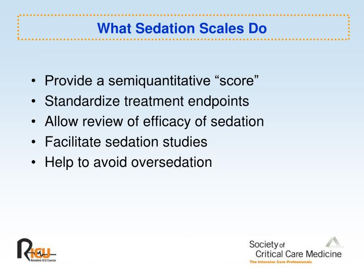 What Sedation Scales Do