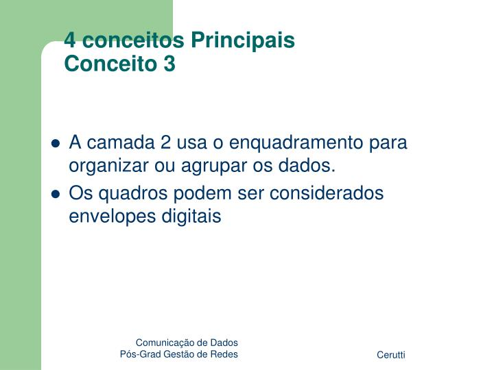 4 conceitos Principais
