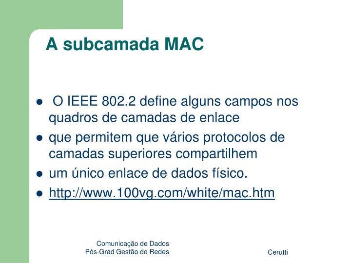 A subcamada MAC