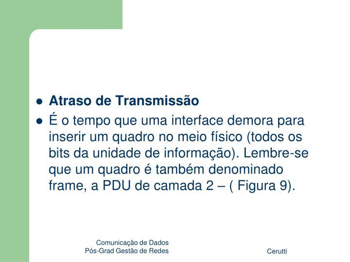 Atraso de Transmissão