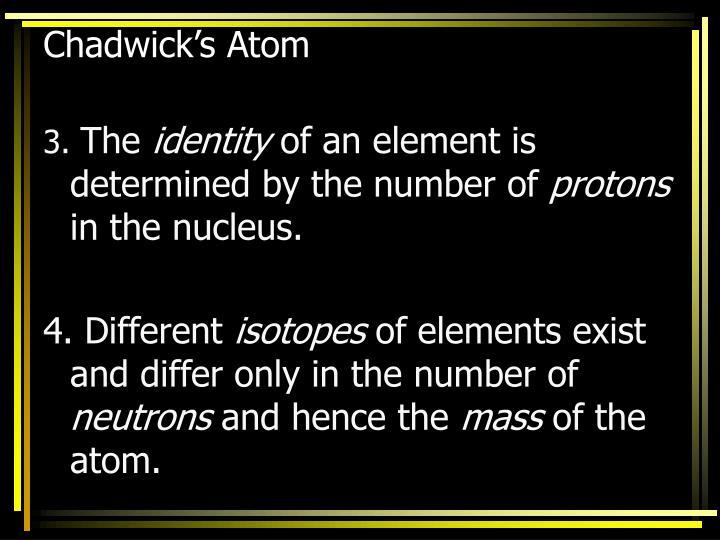 Chadwick's Atom