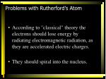 problems with rutherford s atom