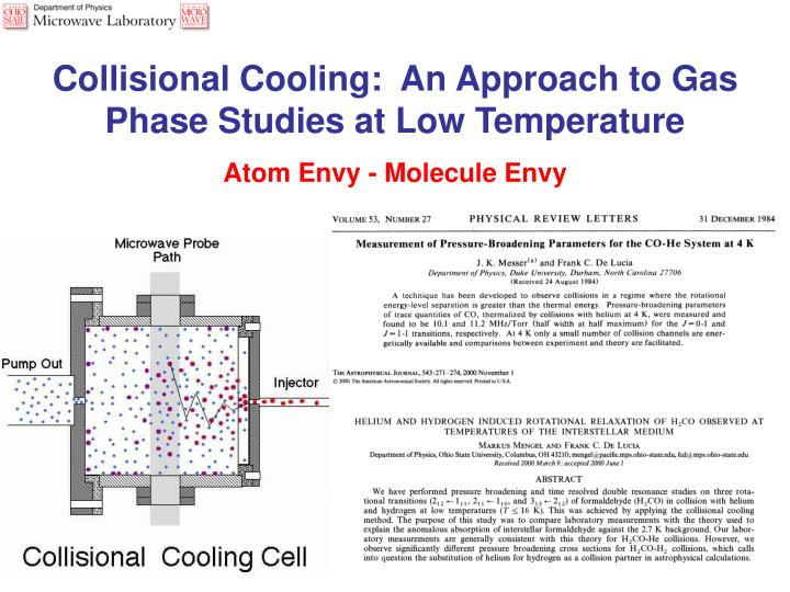 Collisional Cooling:  An Approach to Gas Phase Studies at Low Temperature