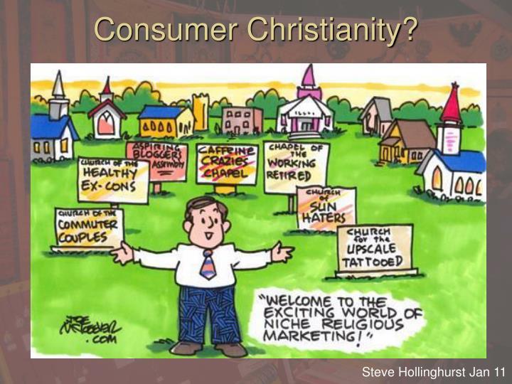 Consumer Christianity?