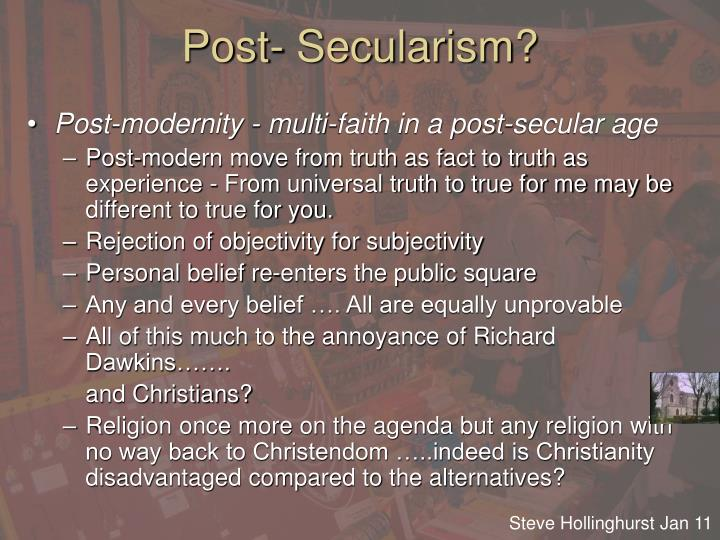 Post- Secularism?