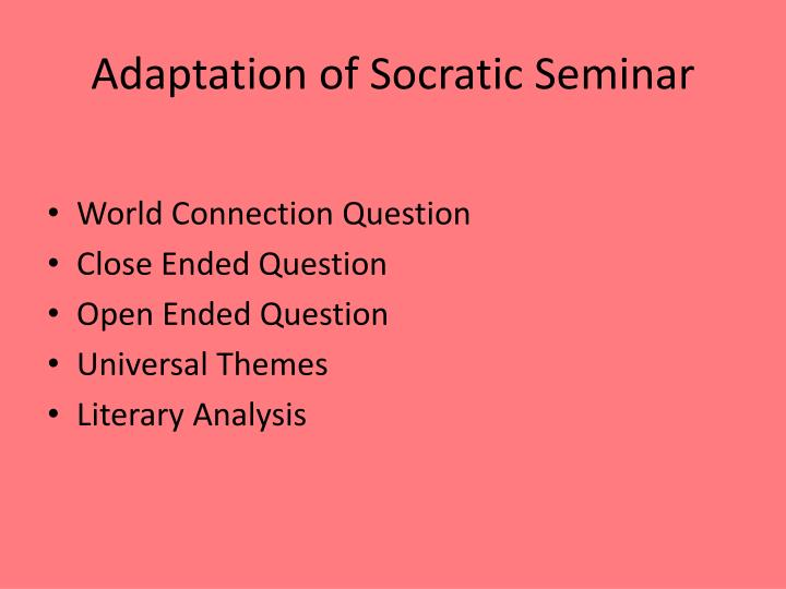 Adaptation of Socratic Seminar