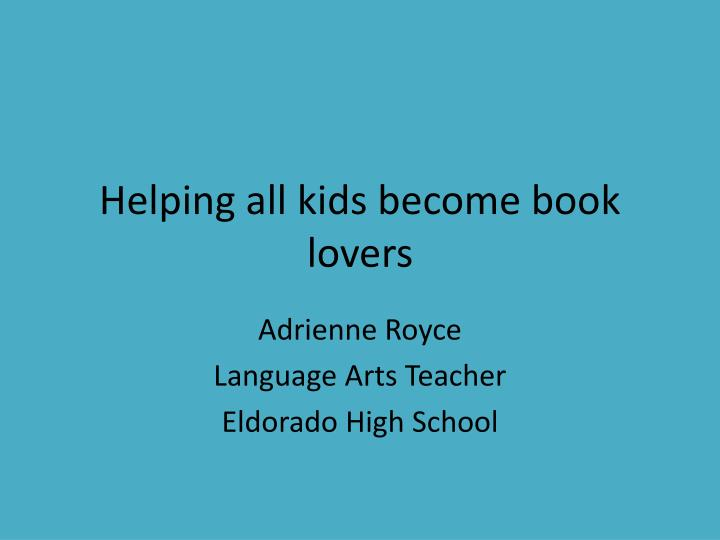 Helping all kids become book lovers