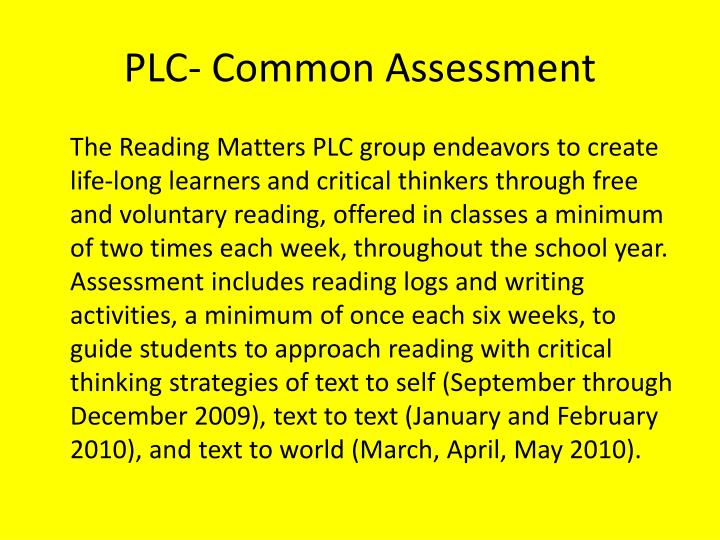 Plc common assessment