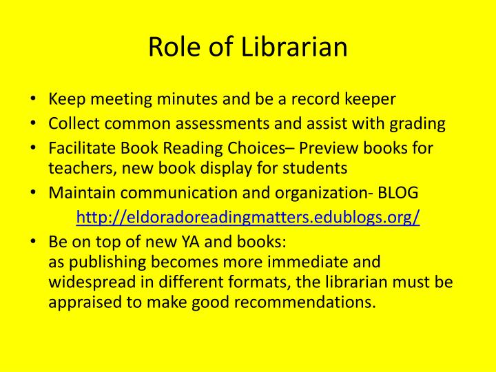 Role of Librarian