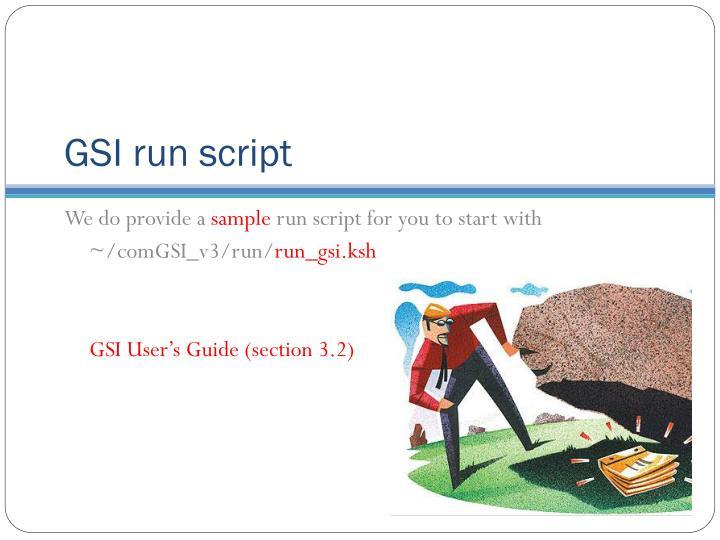 GSI run script