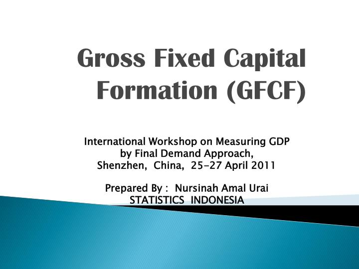 Gross fixed capital formation gfcf