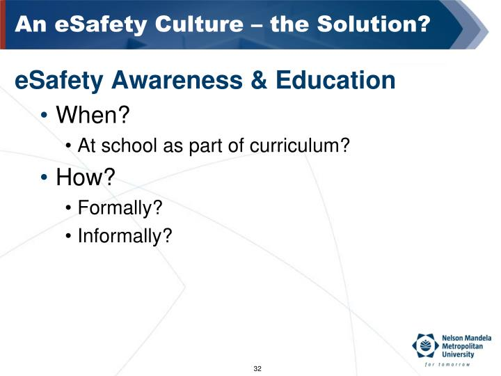 An eSafety Culture – the Solution?