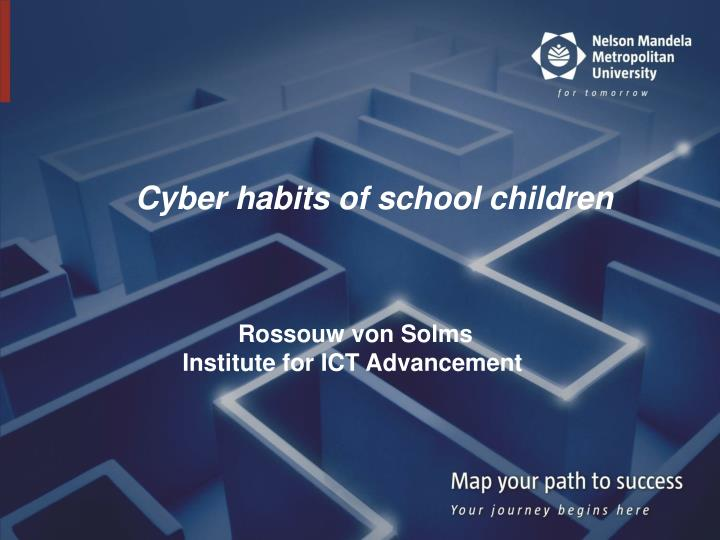 Cyber habits of school children