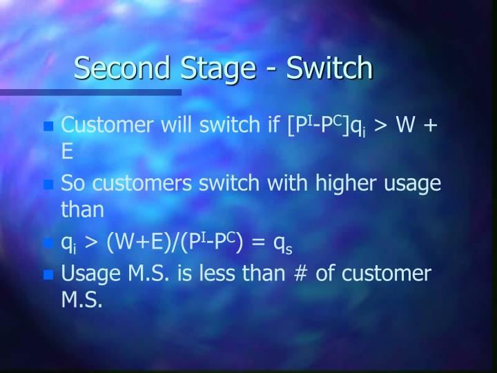 Second Stage - Switch