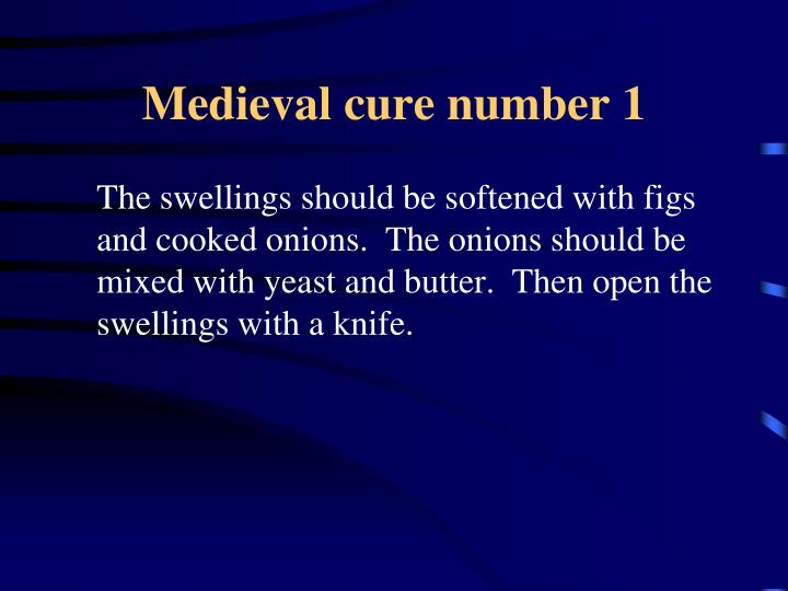 Medieval cure number 1