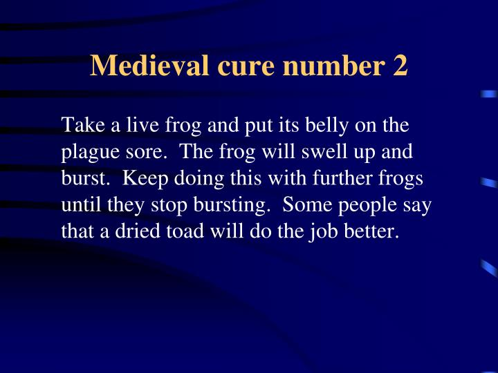 Medieval cure number 2