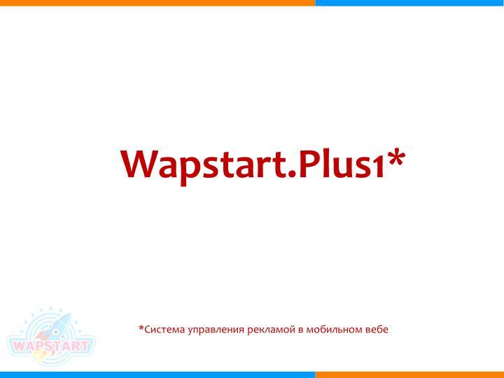 Wapstart.Plus1*