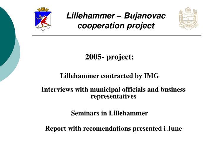 Lillehammer – Bujanovac