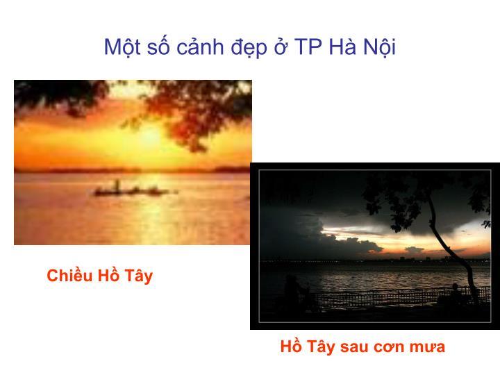 Một số cảnh đẹp ở TP Hà Nội