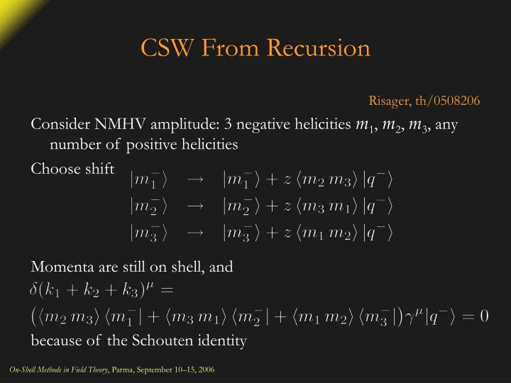 CSW From Recursion