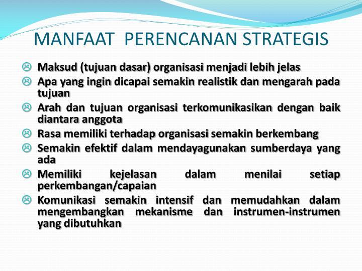 MANFAAT  PERENCANAN STRATEGIS