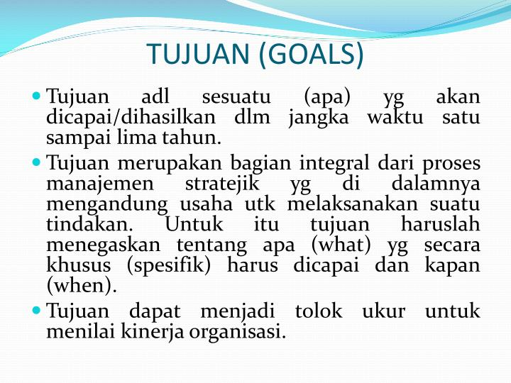 TUJUAN (GOALS)