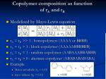 copolymer composition as function of r a and r b