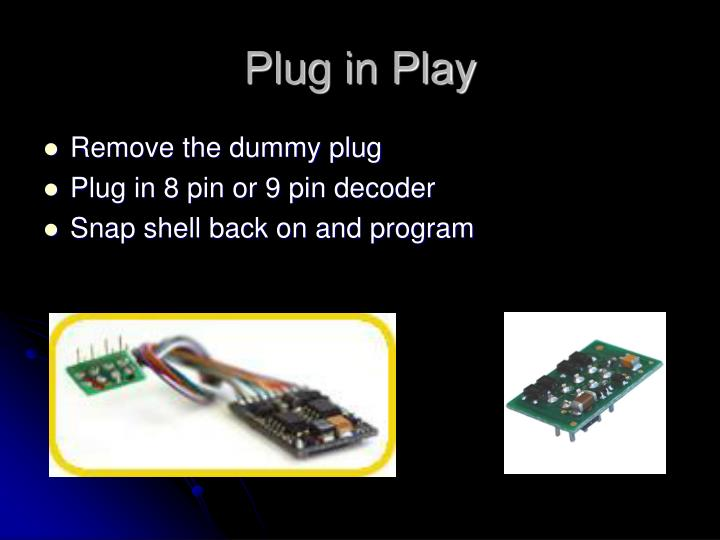 Plug in Play