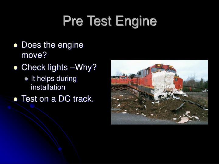 Pre Test Engine