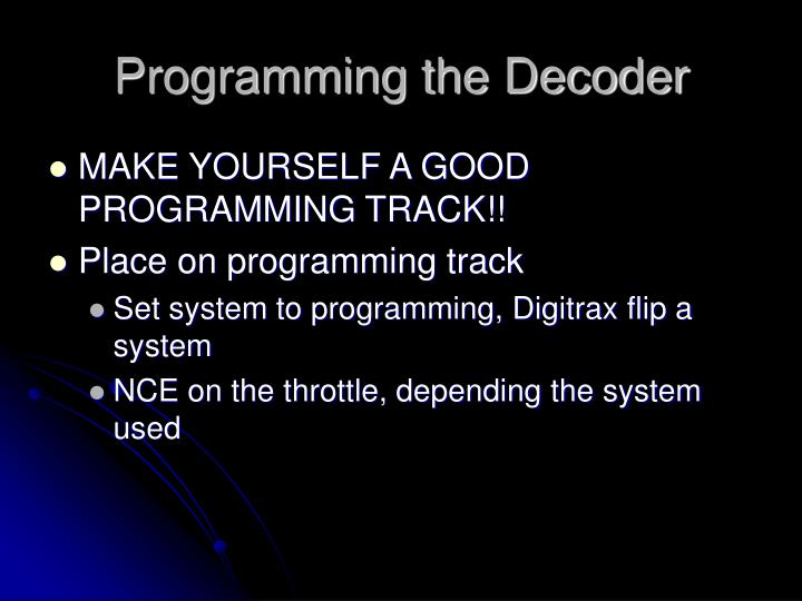 Programming the Decoder