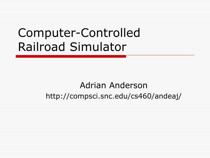 Computer-Controlled Railroad Simulator
