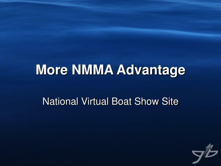 More NMMA Advantage