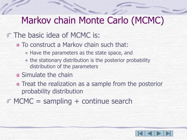 Markov chain Monte Carlo (MCMC)