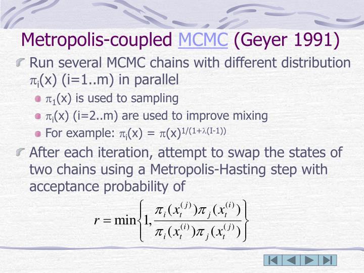 Metropolis-coupled