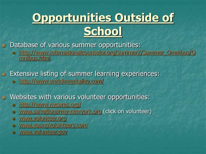 Opportunities Outside of School