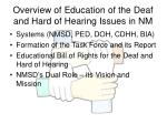 overview of education of the deaf and hard of hearing issues in nm