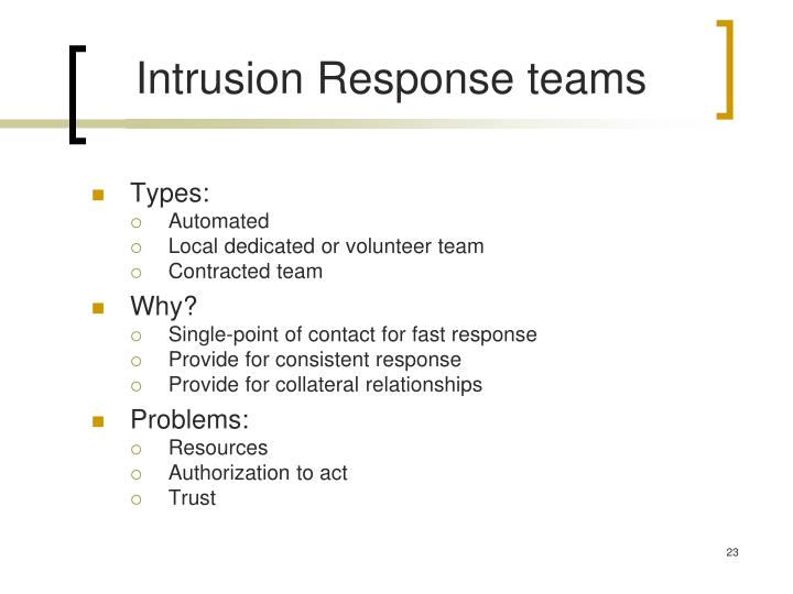 Intrusion Response teams