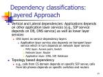 dependency classifications layered approach