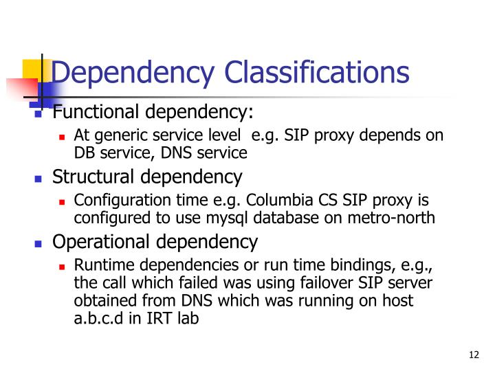 Dependency Classifications