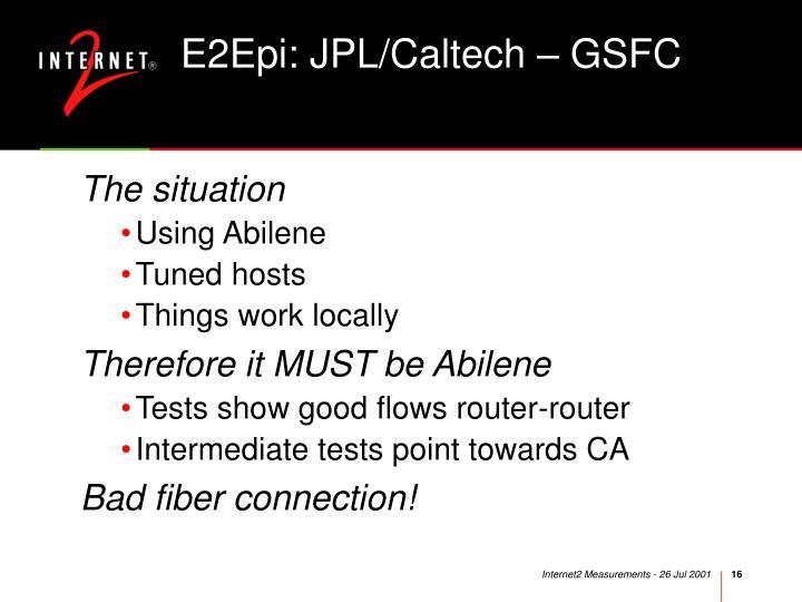 E2Epi: JPL/Caltech – GSFC