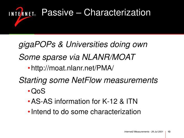 Passive – Characterization
