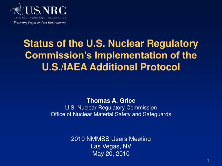 Status of the U.S. Nuclear Regulatory Commission's Implementation of the