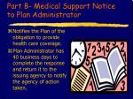part b medical support notice to plan administrator