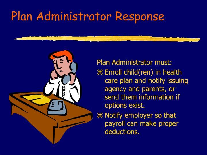 Plan Administrator Response