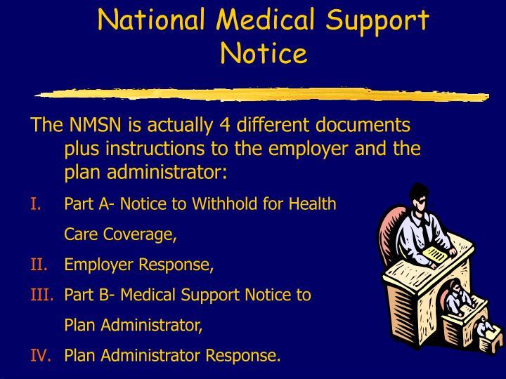 National Medical Support