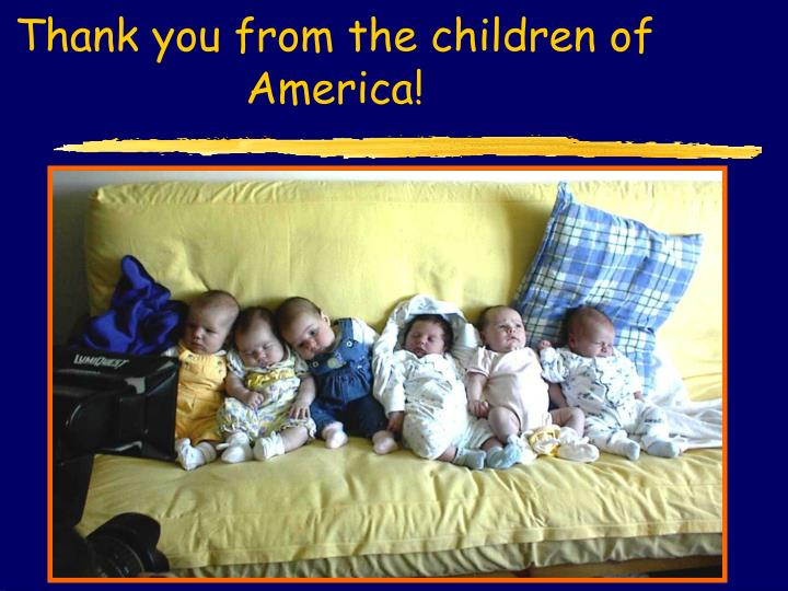 Thank you from the children of America!