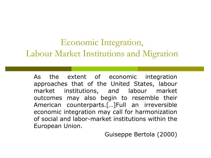 Economic Integration,