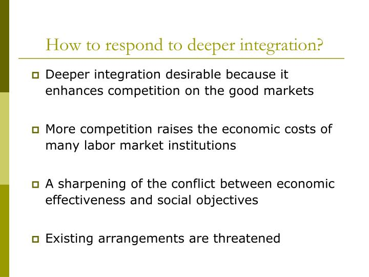 How to respond to deeper integration?